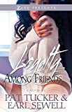 Loyalty Among Friends: A Novel (Zane Presents)