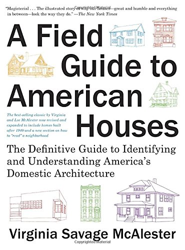 A Field Guide to American Houses (Revised): The Definitive Guide to Identifying and Understanding America's Domestic Architecture PDF