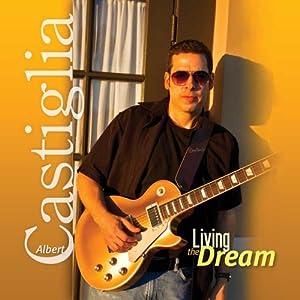 Albert Castiglia - Living the Dream 516wefKYZ0L._SL500_AA300_