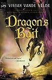Dragon's Bait (0152166637) by Vande Velde, Vivian