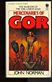 John Norman Norman John : Tarl Cabot Saga 21:Mercenaries of Gor (Daw science fiction)