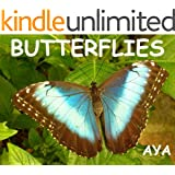 Children's Book: Butterflies (Amazing Pictures Of Animals For Kids)(Beginner Readers eBook Series for age 2-6)
