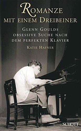 romanze-mit-einem-dreibeiner-glenn-goulds-obsessive-suche-nach-dem-perfekten-klavier
