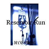 Reservoir Run (Short Story Suspense and Running) (The Running Suspense Series)