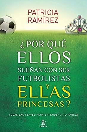 princesas? (Spanish Edition) eBook: Patricia Ramírez: Kindle Store
