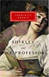Shirley, The Professor Charlotte Bronte