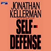 Self-Defense: An Alex Delaware Novel | [Jonathan Kellerman]