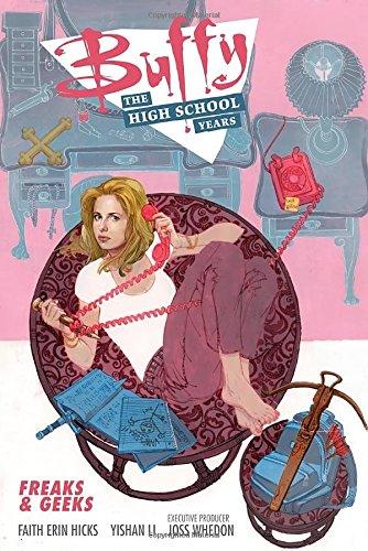 Book Cover: Buffy: The High School Years--Freaks & Geeks
