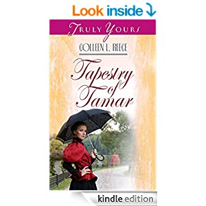 Tapestry Of Tamar (Truly Yours Digital Editions Book 52)