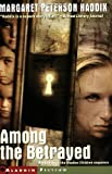 Among the Betrayed (Shadow Children Books)
