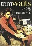 echange, troc Under The Influence