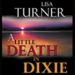 A Little Death in Dixie | Lisa Turner