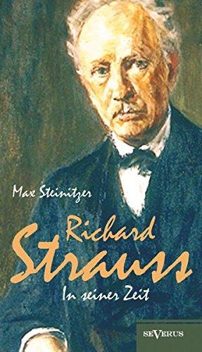 Richard-Strau-in-seiner-Zeit-Biographie