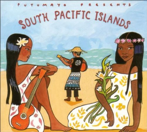 Putumayo Presents: South Pacific Islands