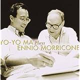 Yo-Yo Ma Plays Ennio Morricone ~ Ennio Morricone