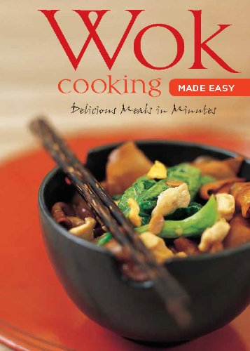 Download Wok Cooking Made Easy: Delicious Meals in Minutes (Learn to Cook Series)