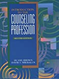 img - for Introduction to the Counseling Profession (2nd Edition) 2 Sub edition by Brown, Duane, Srebalus, David J. (1995) Hardcover book / textbook / text book