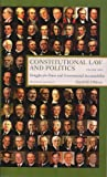 Constitutional Law and Politics: Struggles for Power and Governmental Accountability, Vol. 1