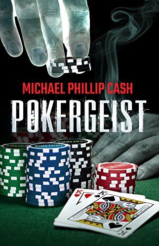 Pokergeist by Michael Phillip Cash ebook deal