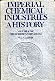 img - for Imperial Chemical Industries: The Forerunners, 1870-1926 v. 1: A History book / textbook / text book
