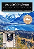 img - for One Man's Wilderness: An Alaskan Odyssey (Annivers (Paperback) book / textbook / text book