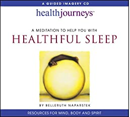 Health Journeys: A Meditation to Help You with Healthful Sleep