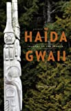 Dennis Horwood Haida Gwaii: Islands of the People