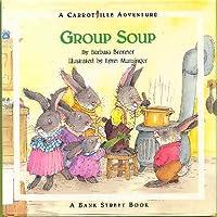 Group Soup: A Carrotville Adventure