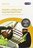 Health, Safety and Environment Test for Operatives (BSL) and Specialists (Operatives & Specialists)