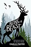img - for Being a Beast: Adventures Across the Species Divide book / textbook / text book