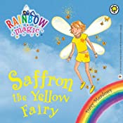 Rainbow Magic: The Rainbow Fairies 3: Saffron the Yellow Fairy | [Daisy Meadows]