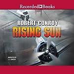 Rising Sun   Robert Conroy