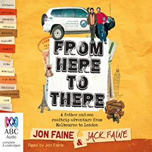 From Here to There | [Jon Faine, Jack Faine]