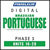 Port (Braz) Phase 3, Unit 16-20: Learn to Speak and Understand Portuguese (Brazilian) with Pimsleur Language Programs |  Pimsleur
