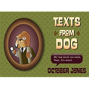 Texts from Dog [Paperback]