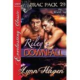 Riley's Downfall [Brac Pack 29] (Siren Publishing Everlasting Classic ManLove) ~ Lynn Hagen