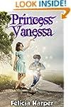 Books For Kids: Princess Vanessa (KID...