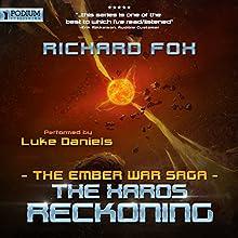 The Xaros Reckoning: The Ember War, Book 9 | Livre audio Auteur(s) : Richard Fox Narrateur(s) : Luke Daniels