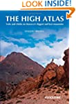 The High Atlas: Treks and Climbs on M...