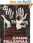 The Thinking Hand: Existential and Em...