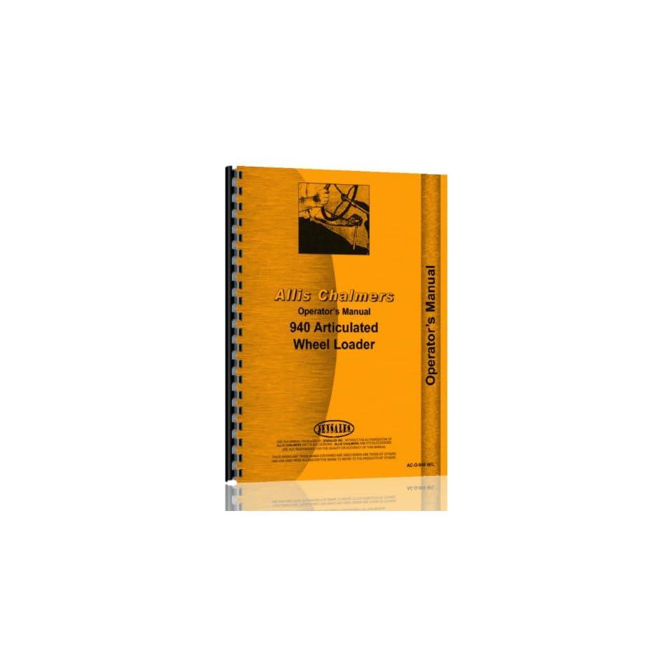 Allis Chalmers 940 Wheel Loader Operators Manual