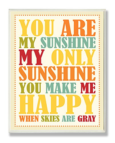 The Kids Room by Stupell Youa re my Sunshine Rainbow Colors Typograpgy Rectangle Wall Plaque