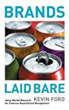 img - for Brands Laid Bare: Using Market Research for Evidence-Based Brand Management book / textbook / text book