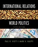 img - for International Relations and World Politics Plus MyPoliSciLab -- Access Card Package with eText -- Access Card Package (5th Edition) book / textbook / text book
