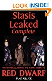 Stasis Leaked Complete: The Unofficial Behind the Scenes Guide to Red Dwarf