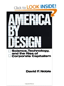 America Design: Science, Technology, and the Rise of Corporate Capitalism (Galaxy Books)