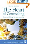 The Heart of Counseling: Counseling S...