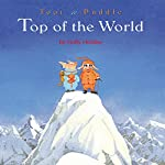 Toot & Puddle: Top of the World | Holly Hobbie