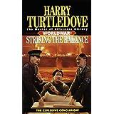 Striking the Balance (Worldwar, Book Four)by Harry Turtledove