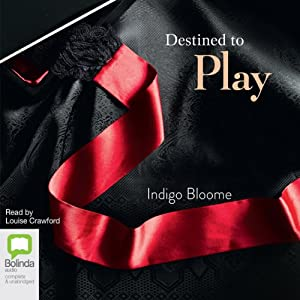Destined to Play | [Indigo Bloome]